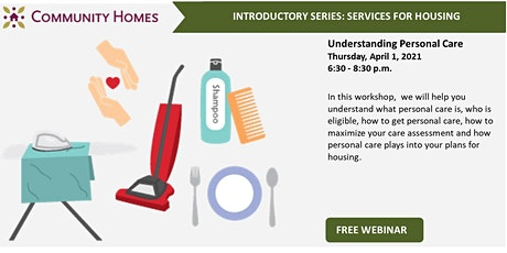 Understanding Personal Care Services 4/1/21 tickets