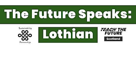 The Future Speaks: Lothian tickets