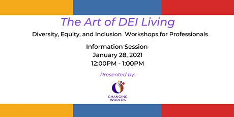 The Art of DEI Living - Information Session tickets