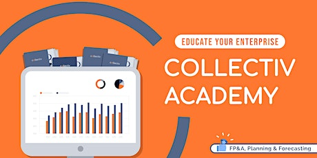 Power BI Financial Planning & Reporting Collaboration - Collectiv Academy tickets