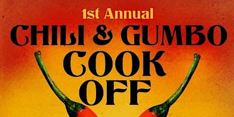 1st Annual Chili & Gumbo Cook Off tickets