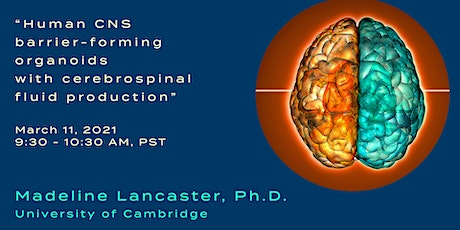 Breaking News in Stem Cells, Madeline Lancaster,  Ph.D. tickets