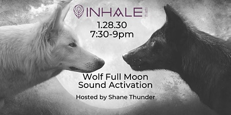 Wolf Full Moon Sound Activation tickets