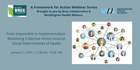 Mobilizing Collective Action Around Social Determinants of Health billets