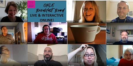 ONLE Breakfast Board - Online - Live & Interactive Business Seminars tickets