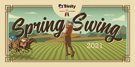 Trinity Spring Swing - Golf & Gala tickets