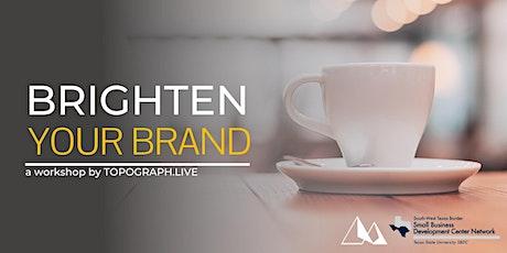 Brand Audit: Brighten Your Brand (Part 1 of 3 Series) tickets
