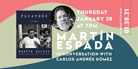Martín Espada with Carlos Andrés Gómez: Floaters book launch! tickets