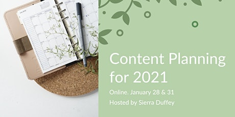 Content Planning for 2021. tickets