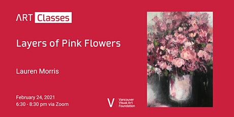Layers of Pink Flowers Art Class tickets