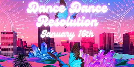 Secret Dance Addiction presents Dance Dance Resolution tickets