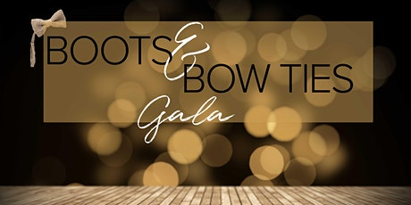 Boots and Bowties Auction and Gala tickets