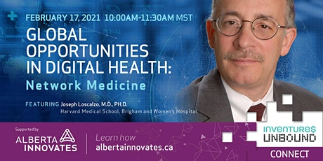 Global Opportunities in Digital Health: Network Medicine tickets