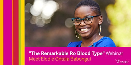 The Remarkable Ro Blood Type Webinar tickets