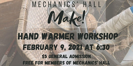 Make!: Hand Warmer Workshop tickets