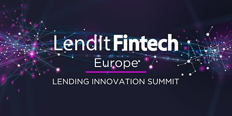 LendIt Fintech Europe - Lending Innovation Summit ingressos