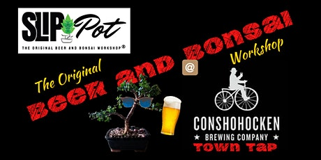 Dwarf Jade Bonsai at Town Tap by Conshohocken Brewing Co. tickets