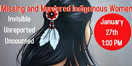 Human Relations Awareness Month:  The Murder of Indigenous Women and Girls tickets