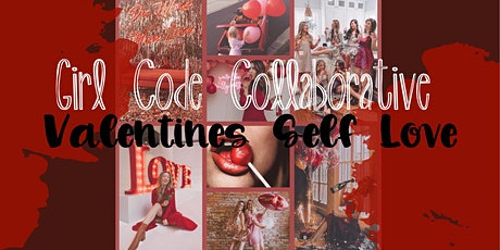 Girl Code Collaborative : Valentines Edition tickets