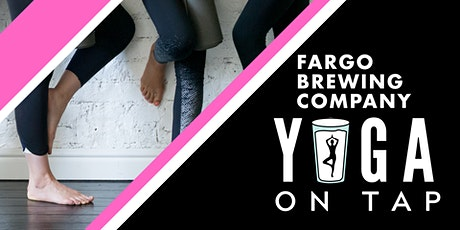 Yoga on Tap - Fargo Brewing tickets