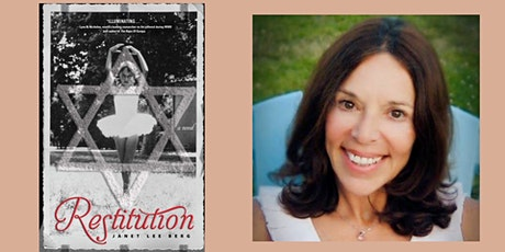 A Virtual Conversation with Janet Lee Berg | Restitution tickets