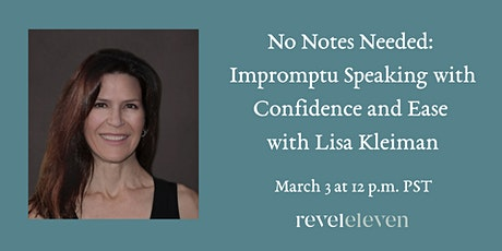 No Notes Needed: Impromptu Speaking with Confidence and Ease tickets