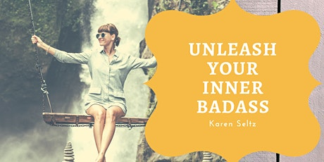 Unleash Your Inner Badass tickets