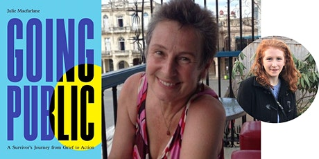 "Julie Macfarlane -- ""Going Public,"" with Sasha Brietzke tickets"