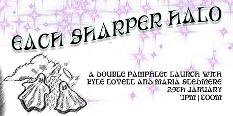 Each Sharper Halo: Double Pamphlet Launch with Double the Poetry tickets