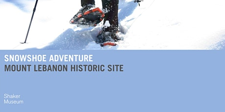 Snowshoe Adventure at Mount Lebanon tickets