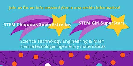 STEM Girl SuperStars Information Session/ Sesión de informacion tickets