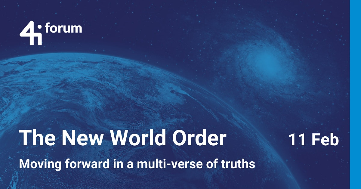 The New World Order – Moving forward in a multi-verse of truths