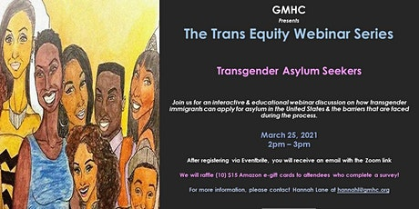 The Trans Equity Webinar Series: Transgender Asylum Seekers tickets
