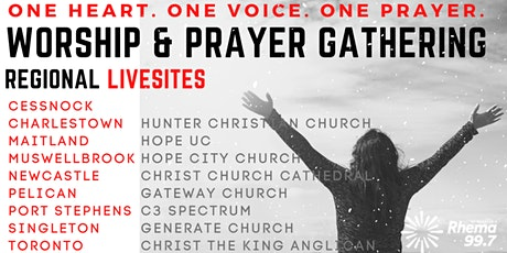 Worship and Prayer Gathering Live Site - Christ Church Cathedral Newcastle tickets