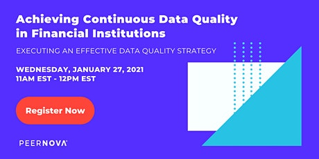 Achieving Continuous Data Quality in Financial Institutions tickets