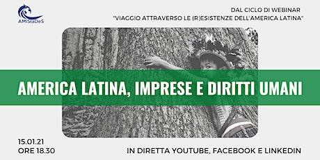 """Webinar gratuito """"America Latina, imprese e Diritti Umani"""" biglietti"""