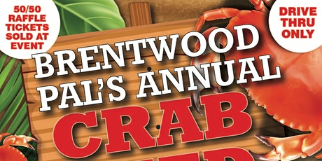 Brentwood PAL's Annual Crab Feed (Drive Thru) tickets