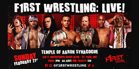 F1RST Wrestling: LIVE! (02/21 | DAY) tickets