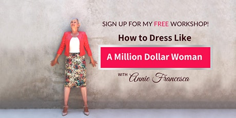 How to Dress Like a Million Dollar Woman tickets