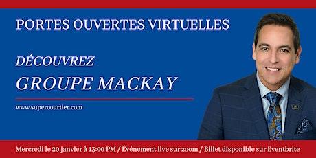 Portes ouvertes virtuelles du Groupe Mackay tickets