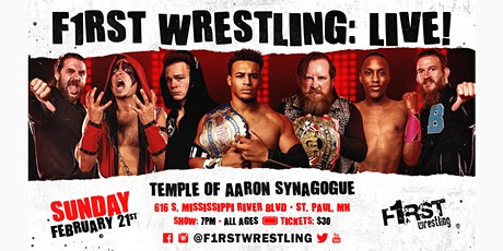 F1RST Wrestling: LIVE! (02/21 | NIGHT) tickets