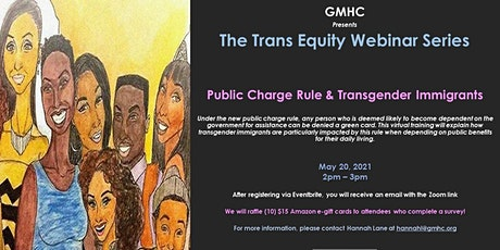 The Trans Equity Webinar Series: Public Charge Rule & Trans Immigrants tickets
