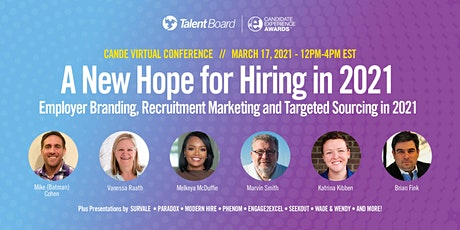 #TheCandEs Virtual Conference: A New Hope for Hiring in 2021 tickets