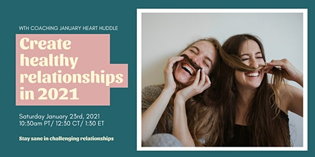 Create Healthy Relationships In 2021 tickets