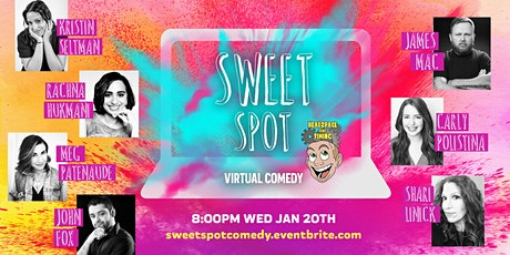 Sweet Spot Virtual Comedy tickets