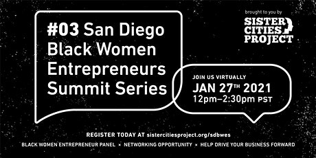 San Diego Black Women Entrepreneurs Summit Series (3 of 4) tickets