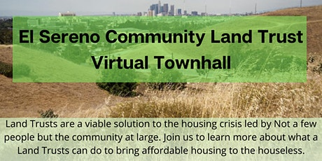 El Sereno Community Land Trust Town Hall tickets