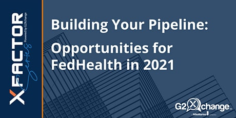 Top Federal Health Opportunities to Pursue in 2021! tickets