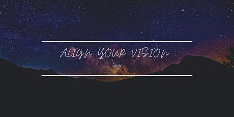 Align Your Vision tickets