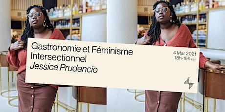 Jessica Prudencio: Gastronomie et Féminisme Intersectionnel tickets